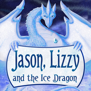 Jason, Lizzy and the Ice Dragon | Charity Marie | Author